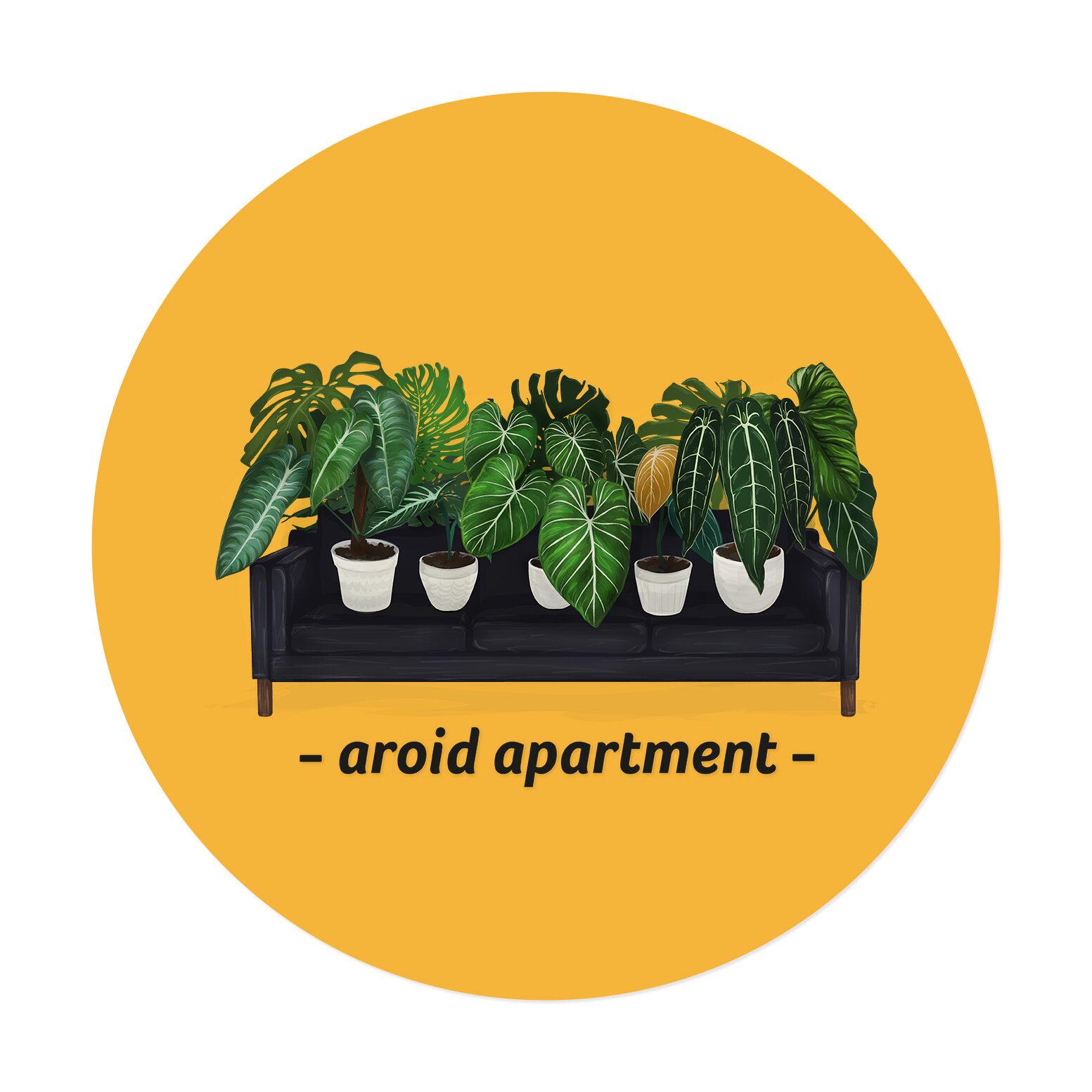 Aroid apartment